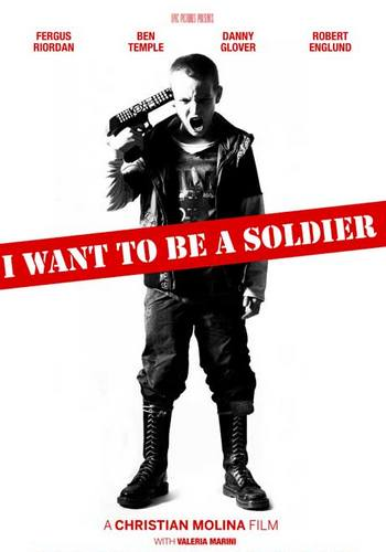 Picture for I Want to Be a Soldier