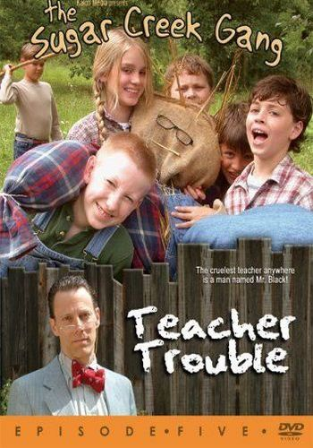 Picture for Sugar Creek Gang: Teacher Trouble