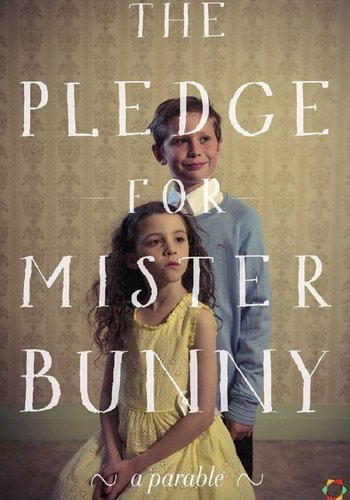 Picture for The Pledge for Mister Bunny